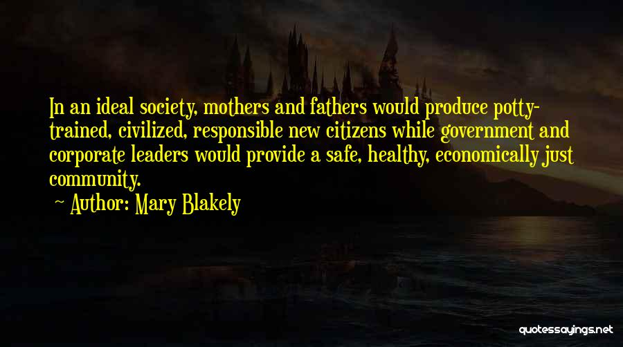 Mary Blakely Quotes 1213735