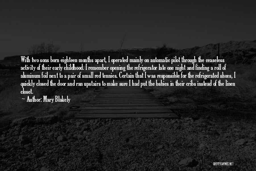 Mary Blakely Quotes 1264076