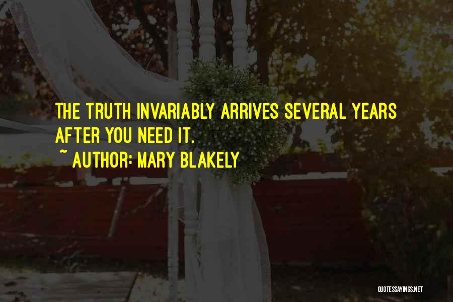 Mary Blakely Quotes 1306419