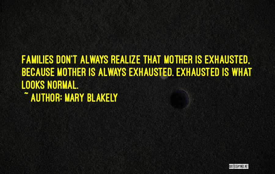 Mary Blakely Quotes 1455717