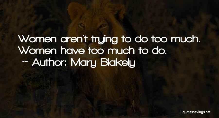 Mary Blakely Quotes 1553410