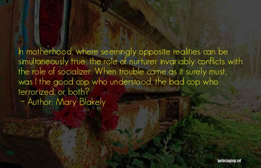 Mary Blakely Quotes 1858463
