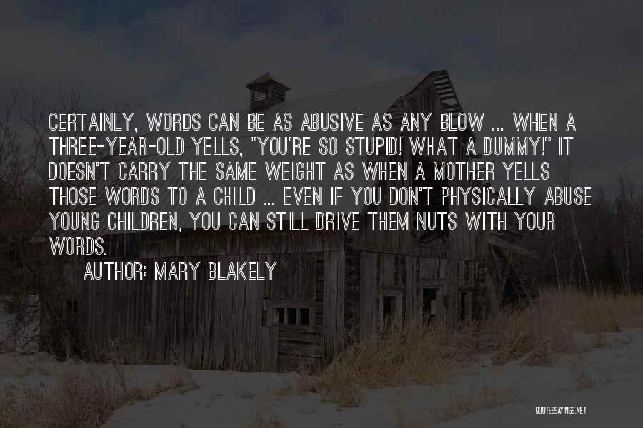 Mary Blakely Quotes 1861670