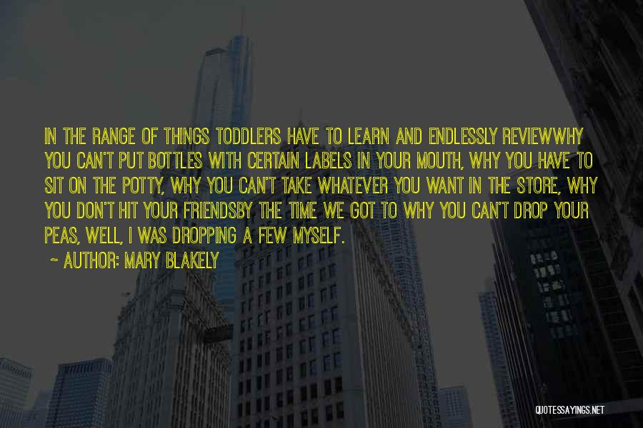 Mary Blakely Quotes 1884423