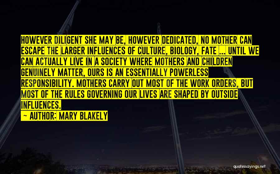 Mary Blakely Quotes 2060611