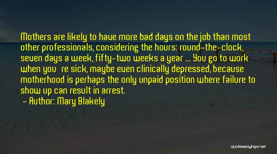 Mary Blakely Quotes 2117813