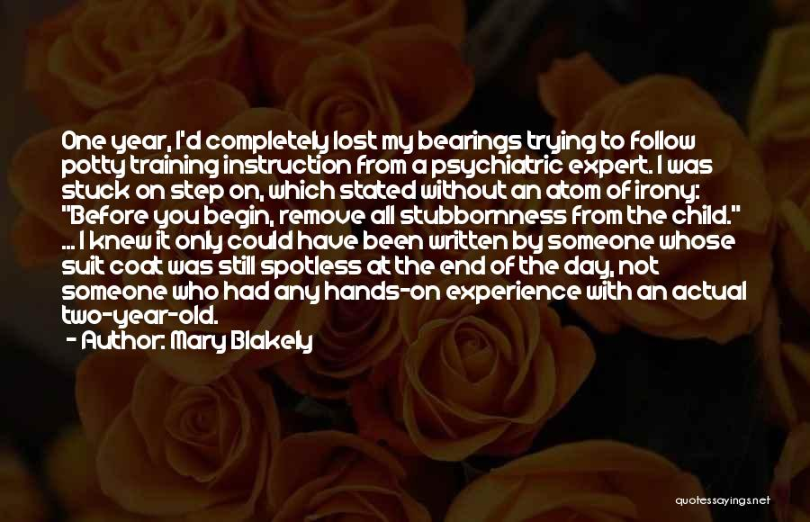 Mary Blakely Quotes 2242214
