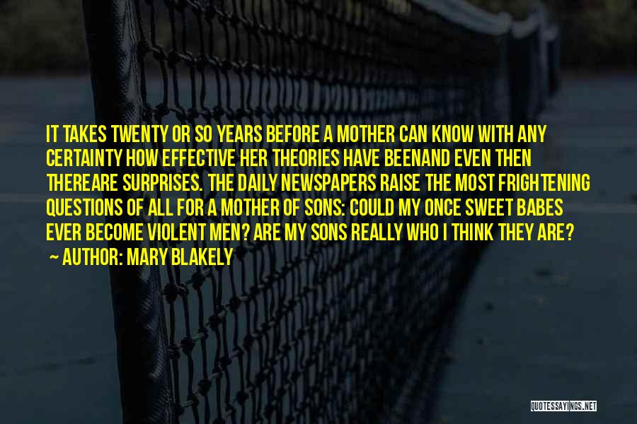 Mary Blakely Quotes 2259451