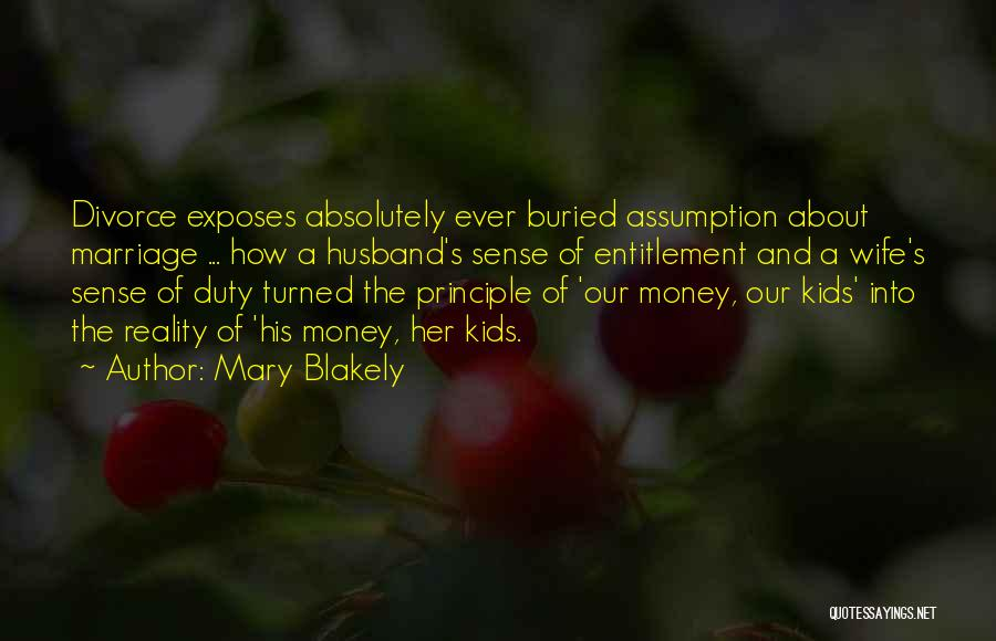 Mary Blakely Quotes 254083