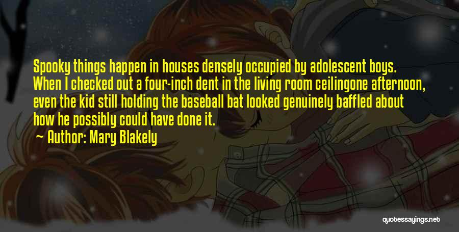 Mary Blakely Quotes 598625