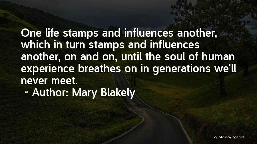 Mary Blakely Quotes 684626