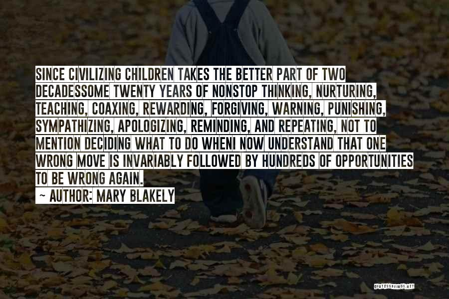 Mary Blakely Quotes 723644