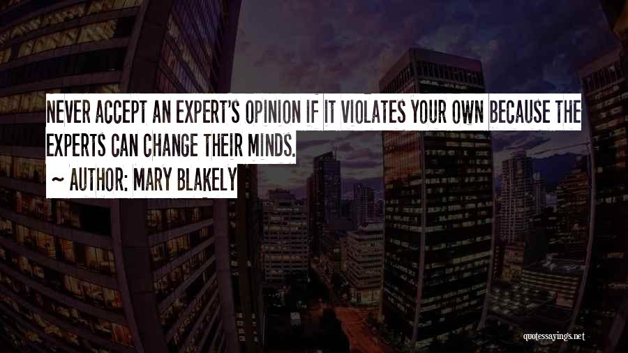 Mary Blakely Quotes 869776