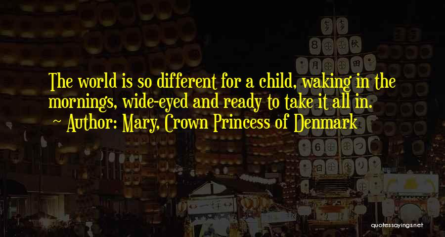 Mary, Crown Princess Of Denmark Quotes 2096394