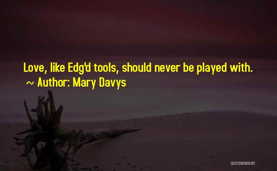 Mary Davys Quotes 149131