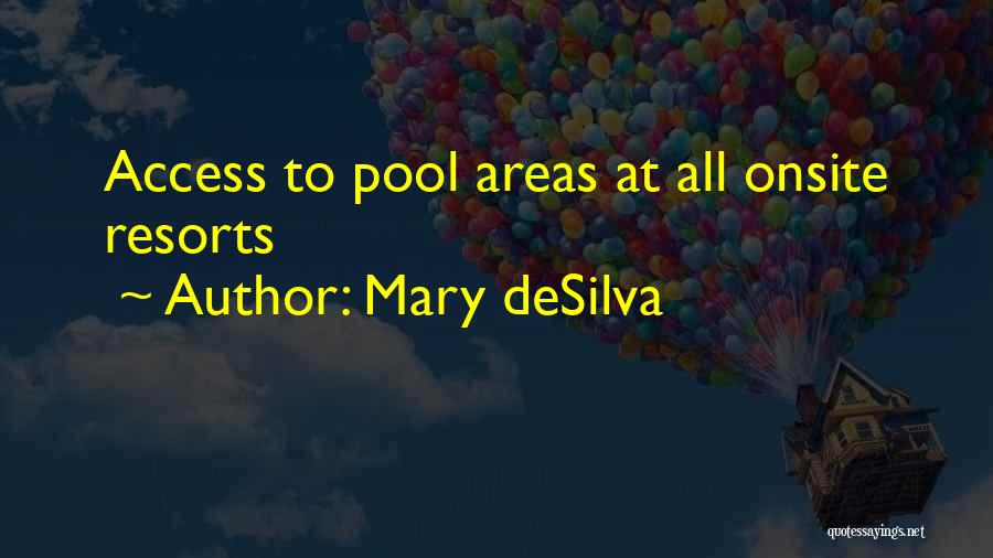 Mary DeSilva Quotes 565729