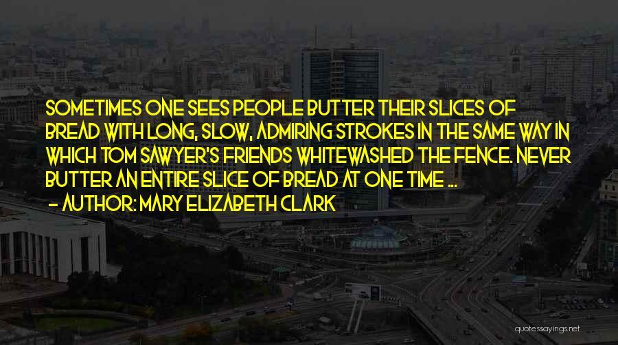 Mary Elizabeth Clark Quotes 748264