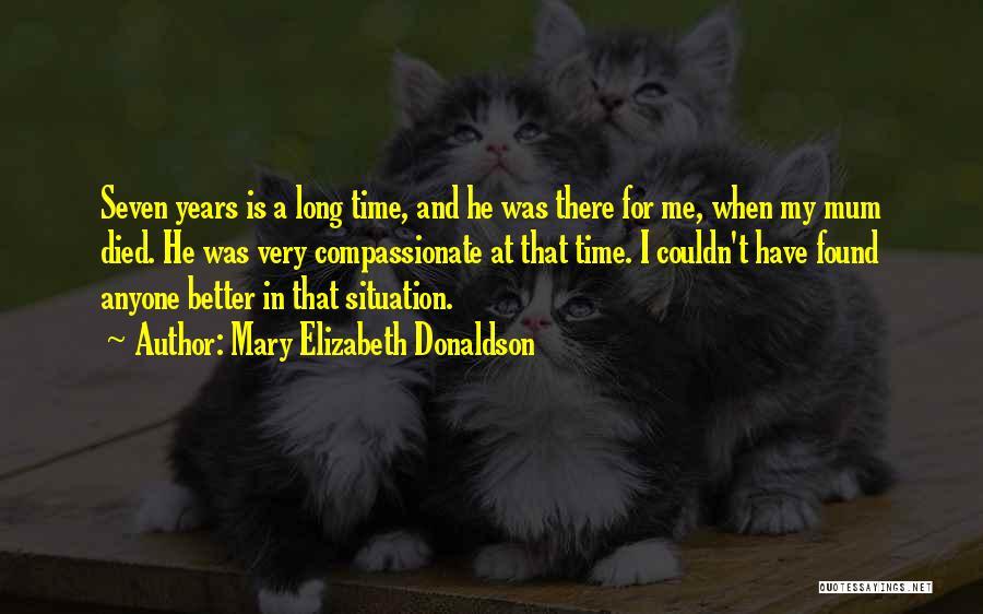 Mary Elizabeth Donaldson Quotes 1803568