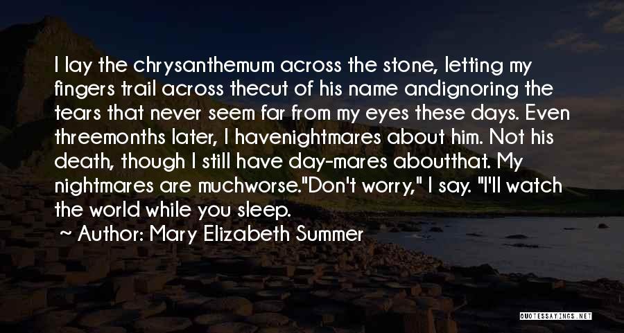 Mary Elizabeth Summer Quotes 1058258