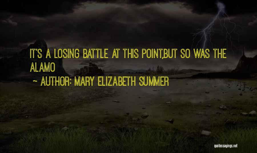 Mary Elizabeth Summer Quotes 1254821