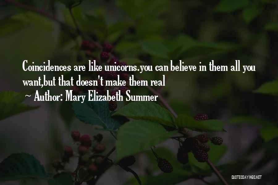 Mary Elizabeth Summer Quotes 1592700