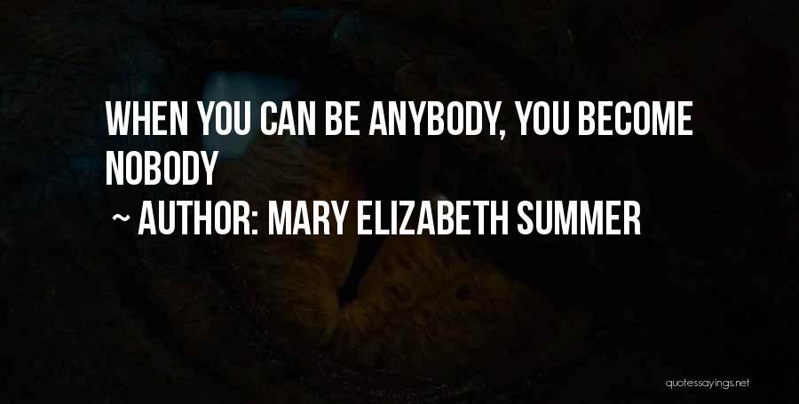 Mary Elizabeth Summer Quotes 1737770