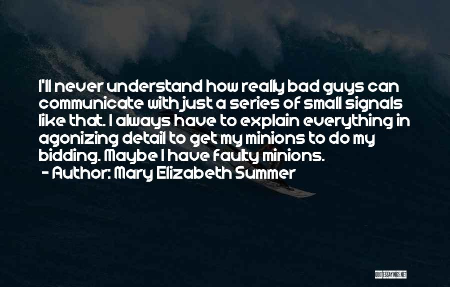 Mary Elizabeth Summer Quotes 2107144