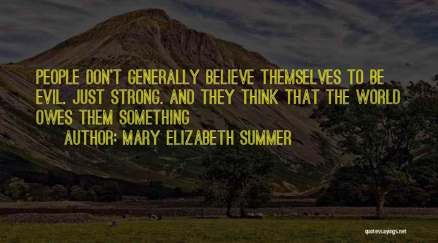 Mary Elizabeth Summer Quotes 395955