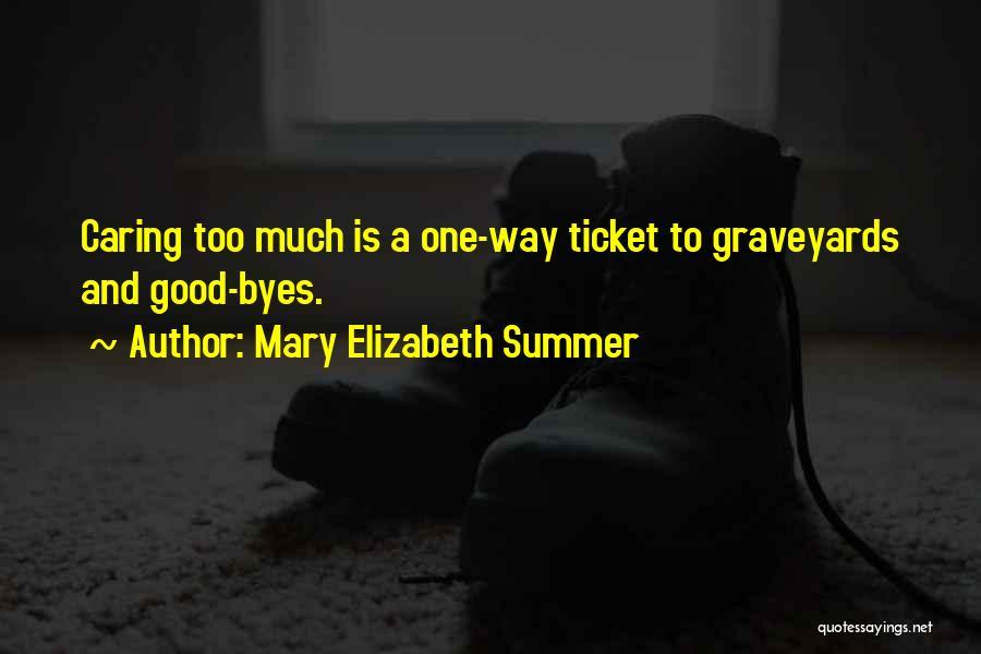 Mary Elizabeth Summer Quotes 588015