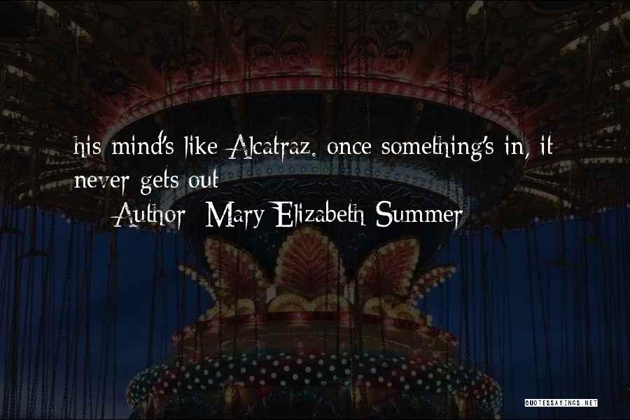 Mary Elizabeth Summer Quotes 808310
