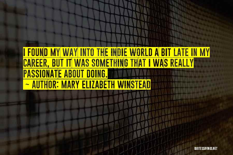 Mary Elizabeth Winstead Quotes 108746