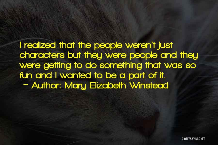 Mary Elizabeth Winstead Quotes 1349248