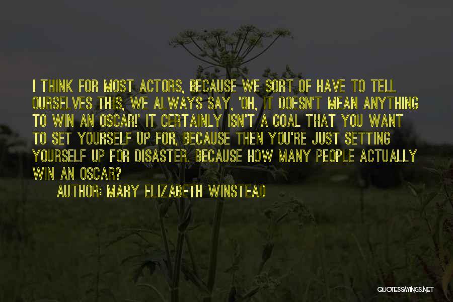 Mary Elizabeth Winstead Quotes 1647924