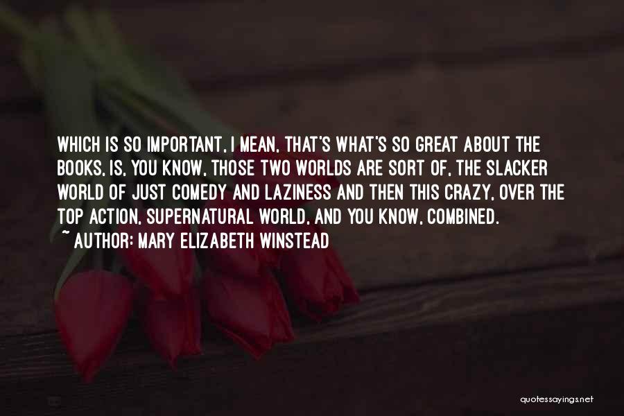 Mary Elizabeth Winstead Quotes 295021