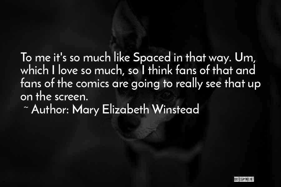 Mary Elizabeth Winstead Quotes 700105