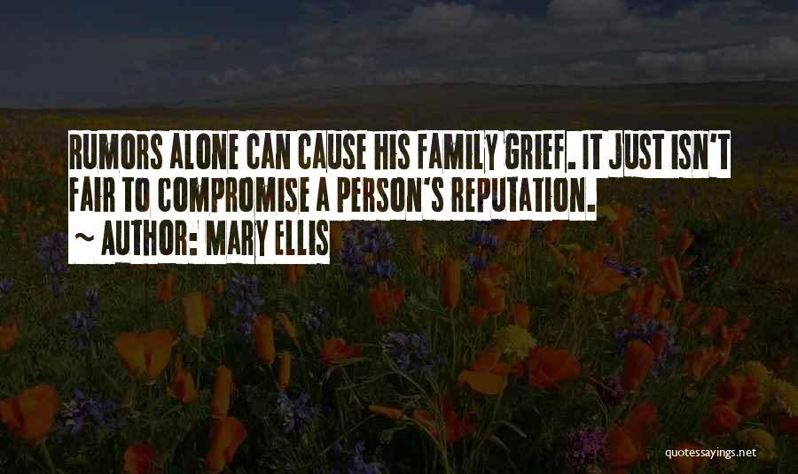 Mary Ellis Quotes 1023762