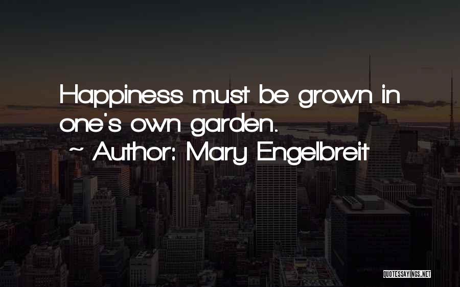 Mary Engelbreit Garden Quotes By Mary Engelbreit