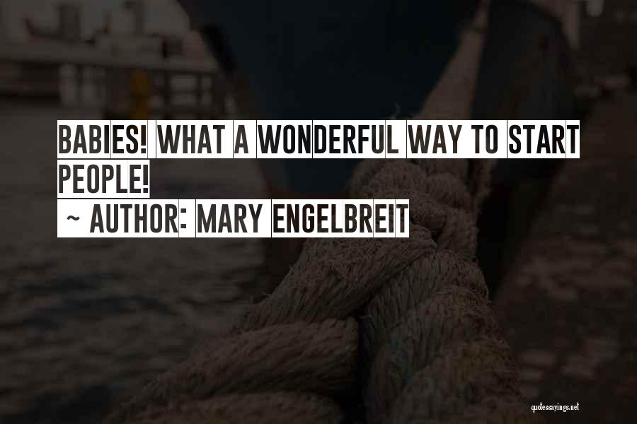 Mary Engelbreit Mother Quotes By Mary Engelbreit