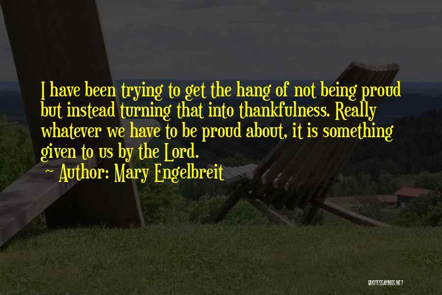 Mary Engelbreit Quotes 1064630