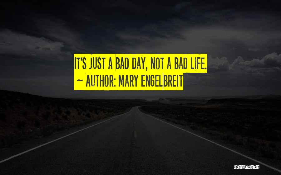 Mary Engelbreit Quotes 1101710