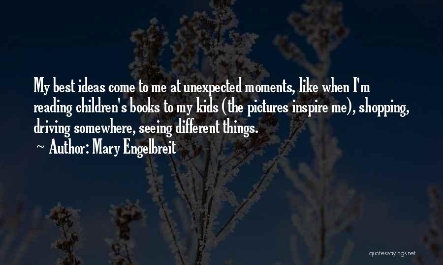 Mary Engelbreit Quotes 1201183