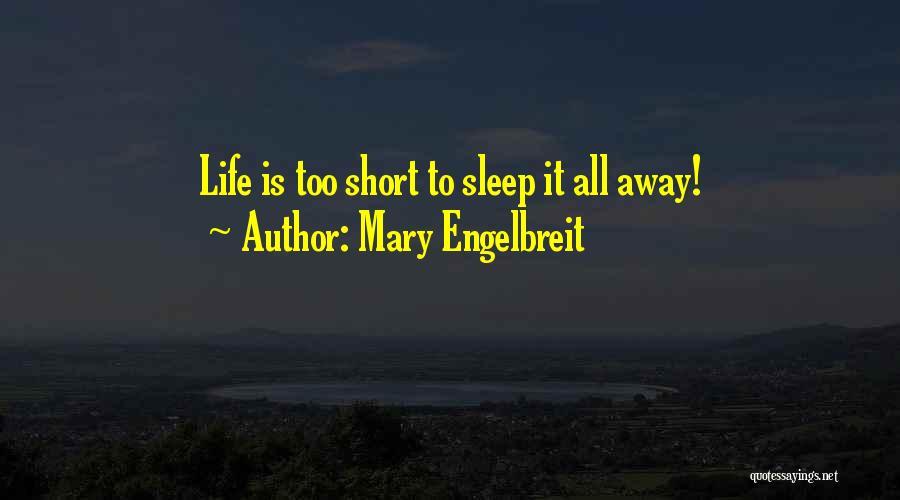 Mary Engelbreit Quotes 1623042