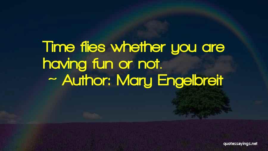 Mary Engelbreit Quotes 1731620