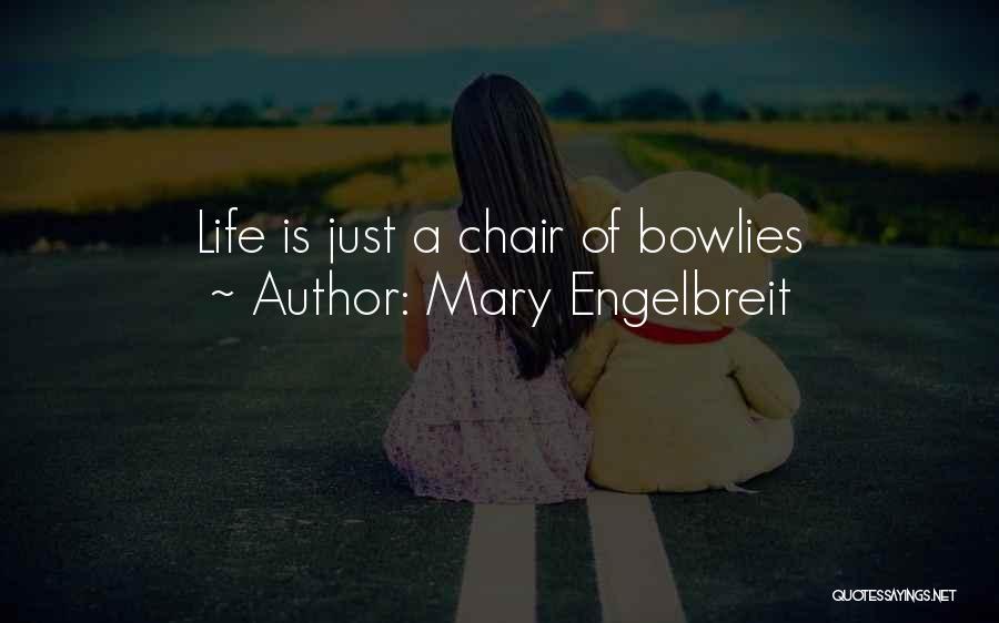 Mary Engelbreit Quotes 1853749