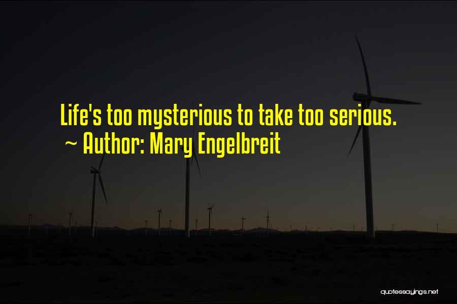 Mary Engelbreit Quotes 1920538