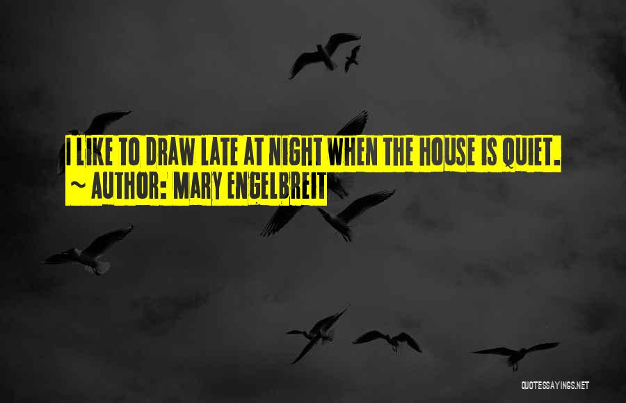 Mary Engelbreit Quotes 2206610