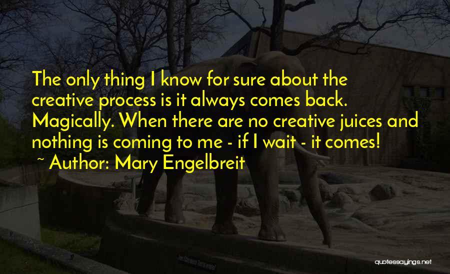 Mary Engelbreit Quotes 334402