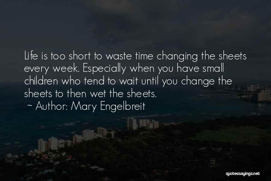 Mary Engelbreit Quotes 368583