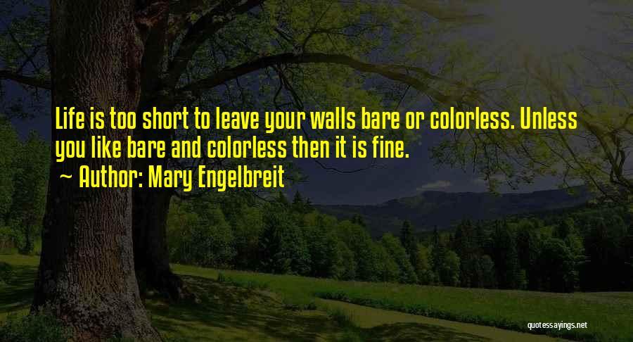 Mary Engelbreit Quotes 518620