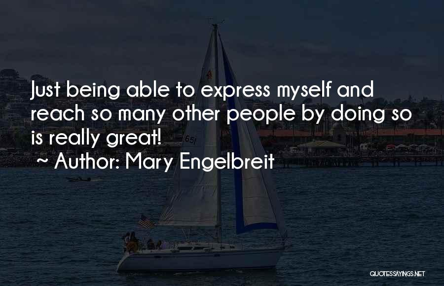Mary Engelbreit Quotes 538225